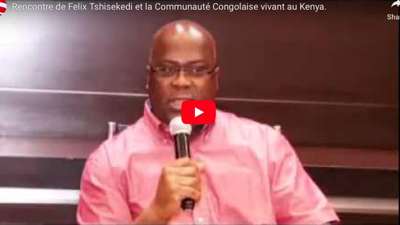Rencontre de Felix Tshisekedi et la Communauté Congolaise vivant au Kenya.