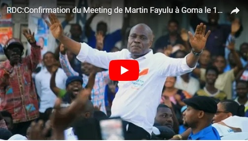 RDC:Confirmation du Meeting de Martin Fayulu à Goma le 15 février 2019