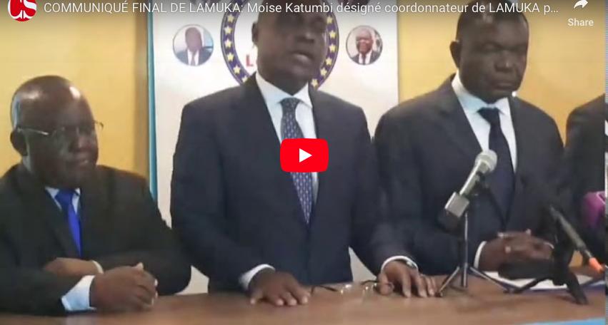 COMMUNIQUÉ FINAL DE LAMUKA: Moise Katumbi désigné coordonnateur de LAMUKA pour 3mois