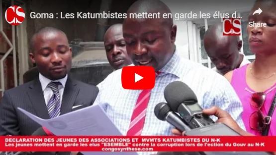 Goma : Les Katumbistes mettent en garde les élus de la plate-forme « Ensemble » contre la corruption
