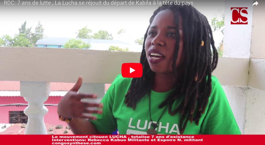 RDC: 7 ans de lutte , La Lucha se réjouit du départ de Kabila à la tête du pays