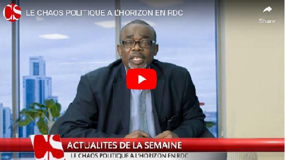LE CHAOS POLITIQUE A L'HORIZON EN RDC