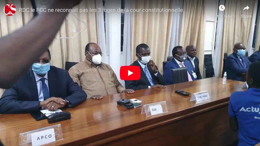 RDC:le FCC ne reconnait pas les 3 juges de la cour constitutionnelle.