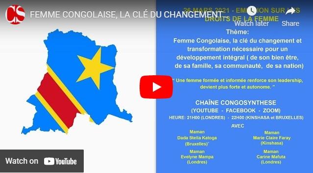 FEMME CONGOLAISE, LA CLÉ DU CHANGEMENT ET TRANSFORMATION NECESSAIRE POUR UN CHANGEMENT INTEGRAL .