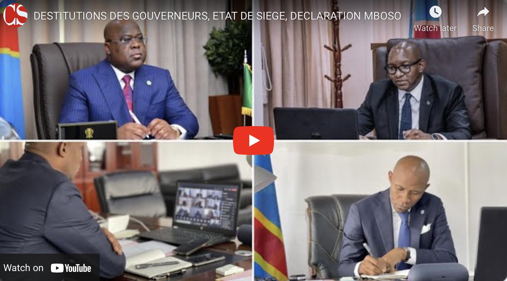 DESTITUTIONS DES GOUVERNEURS, ETAT DE SIEGE, DECLARATION MBOSO.