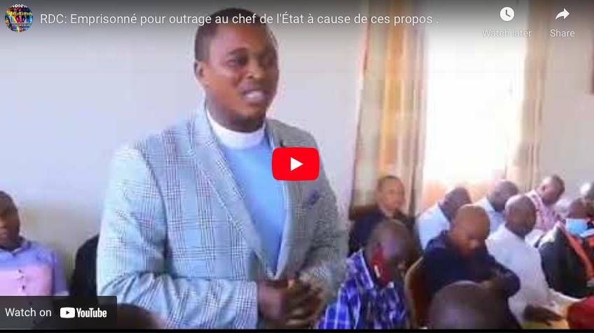 RDC: Emprisonné pour outrage au chef de l'État à cause de ces propos .