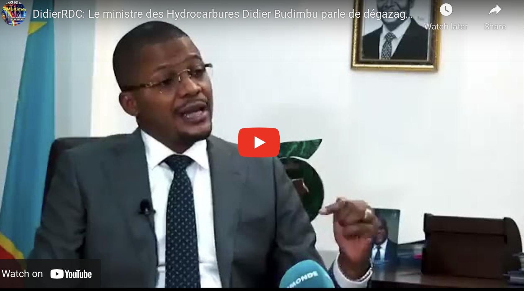 RDC: Le ministre des Hydrocarbures Didier Budimbu parle de dégazage du golf de kabuno.