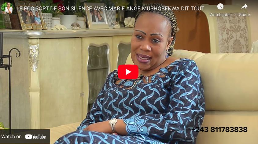 LE FCC SORT DE SON SILENCE AVEC MARIE ANGE MUSHOBEKWA DIT TOUT.